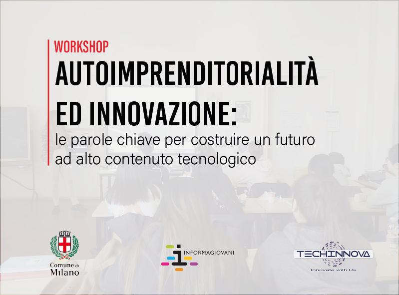 30/03/2021 WORKSHOP: Autoimprenditorialità ed Innovazione