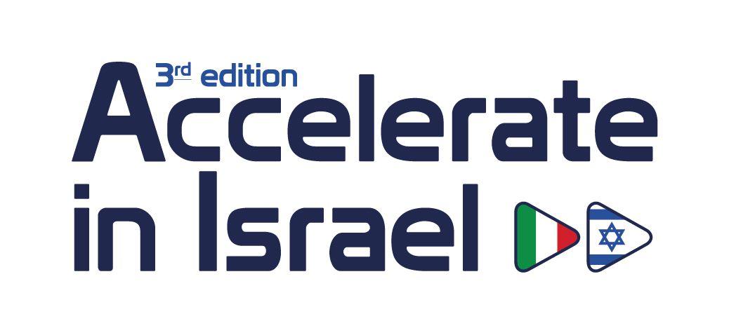 """""""ACCELERATE IN ISRAEL 3rd EDITION"""" – BANDO PER LA MOBILITÀ IN ISRAELE DI STARTUP ITALIANE"""